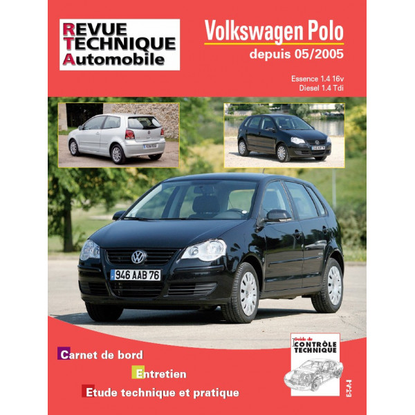 revue technique volkswagen polo ess 1 4 16v et 1 4 tdi depuis 05 05 rta site officiel etai. Black Bedroom Furniture Sets. Home Design Ideas