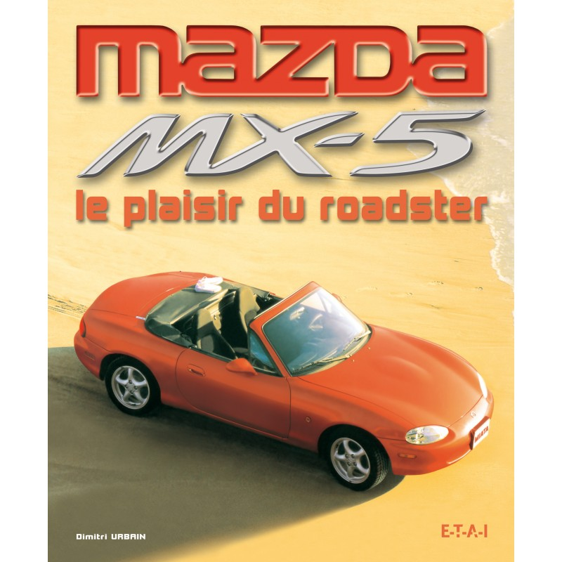 mazda mx5 plaisir roadster revue technique auto. Black Bedroom Furniture Sets. Home Design Ideas