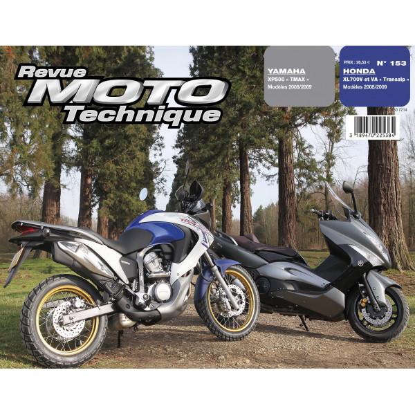 Revue Technique Rmt Yamaha 500 tmax et Honda xl700v