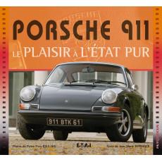PORSCHE 911, LE PLAISIR...