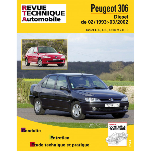 revue technique peugeot 306 dies rta site officiel etai. Black Bedroom Furniture Sets. Home Design Ideas
