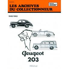 PEUGEOT 203 (1948/1960) - Les Archives du Collectionneur n°11