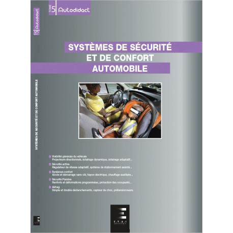 SYSTÈMES DE SÉCURITÉ ET DE CONFORT AUTOMOBILE (AUTODIDACT - TOME 5)