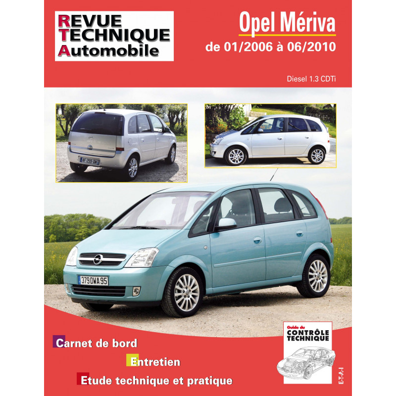 revue technique opel meriva rta site officiel etai. Black Bedroom Furniture Sets. Home Design Ideas