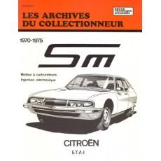 CITROEN SM (1970/1975) - Les Archives du Collectionneur n°19