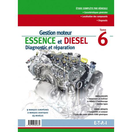 Gestion moteur essence et diesel tome 6