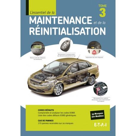 L'essentiel maintenance et réinitialisation tome 3