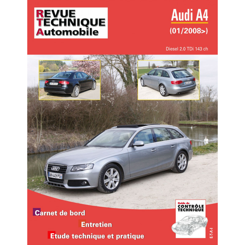 revue technique audi a4 iii 2 0 tdi depuis 01 2008 rta site officiel etai. Black Bedroom Furniture Sets. Home Design Ideas