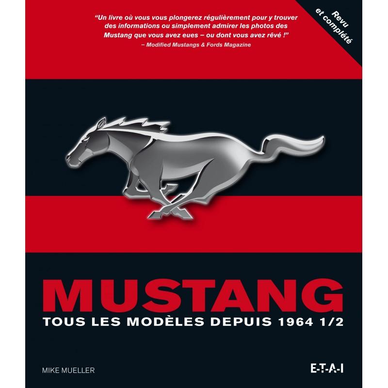 Revue Technique Mustang tous les modeles depuis 1964 1/2