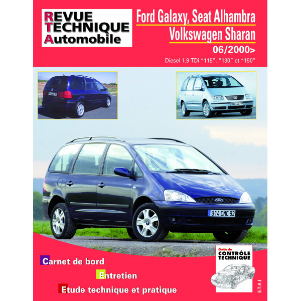 Revue Technique Ford galaxy phase 2 et seat alhambra ii et volswageng sharan