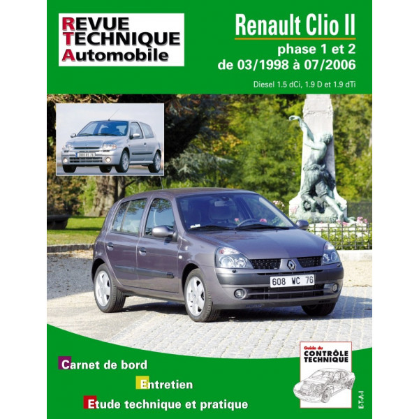 revue technique renault clio 2 phase 1 et 2 diesel rta site officiel etai. Black Bedroom Furniture Sets. Home Design Ideas