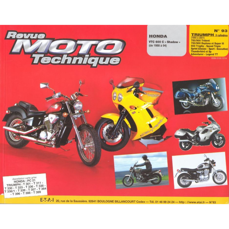revue moto technique honda vt 600 et triumph 750 900 etai. Black Bedroom Furniture Sets. Home Design Ideas
