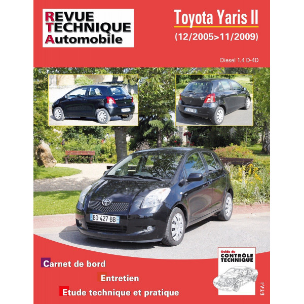 Revue Technique Toyota yaris ii 1.4 d4d 90ch (depuis 12/2005 jusqu'a 11/2009)