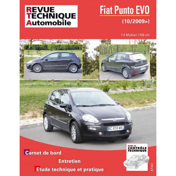 Revue Technique Fiat punto evo essence 1.4 multiair 105 ch. (depuis 10/2009)