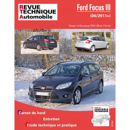 FORD FOCUS III 1.6 TDCI 95/115 CH (depuis 04/2011)
