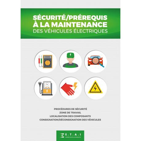 Sécurité / Prérequis à la maintenance des véhicules électriques